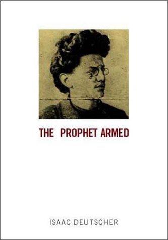 9781859843222: The Prophet Armed: Trotsky 1879-1921