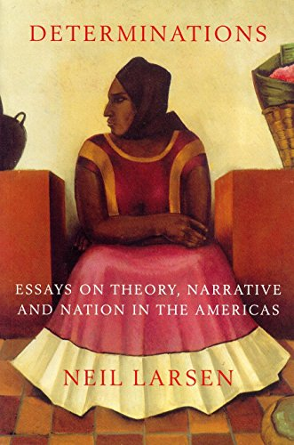 9781859843291: Determinations: Essays on Theory, Narrative and Nation in the Americas