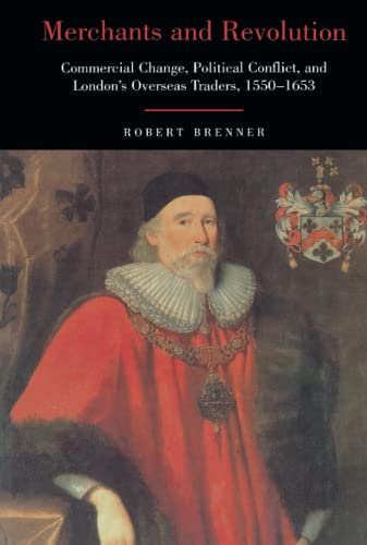 9781859843338: Merchants and Revolution: Commercial Change, Political Conflict and London's Overseas Traders 1550-1653