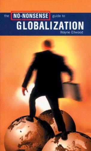 9781859843369: The No-Nonsense Guide to Globalization (No-Nonsense Guides)