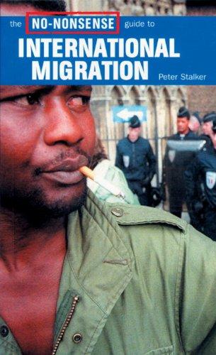 9781859843543: The No-Nonsense Guide to International Migration (No-Nonsense Guides)