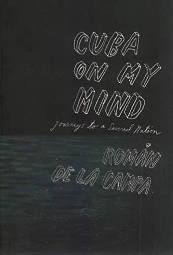 9781859843611: Cuba on My Mind: Journeys to a Severed Nation