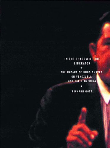 9781859843659: In the Shadow of the Liberator: Hugo Chavez and the Transformation of Venezuela
