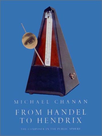 9781859843758: From Handel to Hendrix: The Composer in the Public Sphere