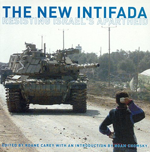 The New Intifada: Resisting Israel's Apartheid: Roane Carey, Noam