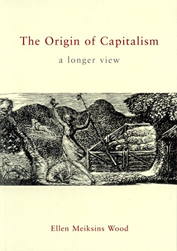9781859843925: The Origin of Capitalism: A Longer View