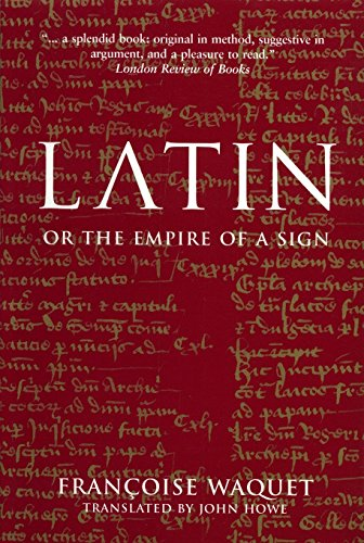 9781859844021: Latin: Or The Empire of the Sign