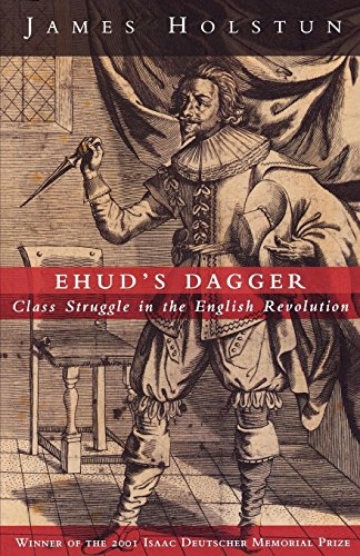9781859844076: Ehud's Dagger: Class Struggle in the English Revolution