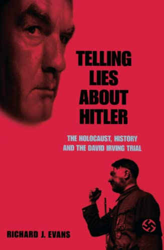 9781859844175: Telling Lies About Hitler: The Holocaust, History and the David Irving Trial