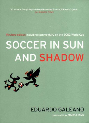 9781859844236: Soccer in Sun and Shadow, New Edition