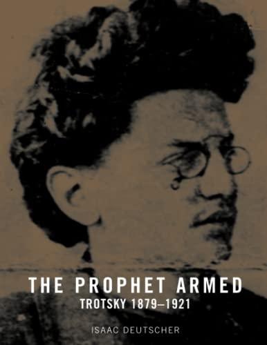 Prophet Armed Vol. I : Trotsky