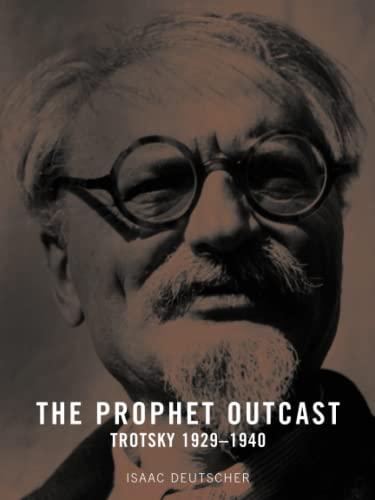 9781859844519: The Prophet Outcast: Trotsky 1929-1940