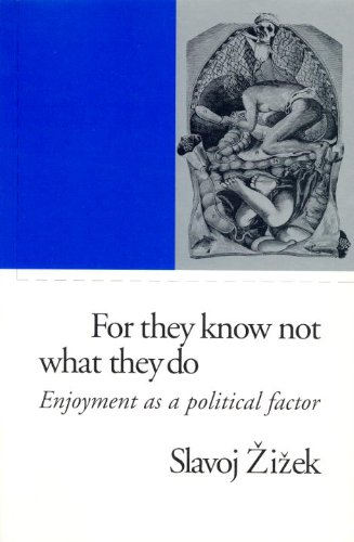 9781859844601: For They Know Not What They Do: Enjoyment as a Political Factor