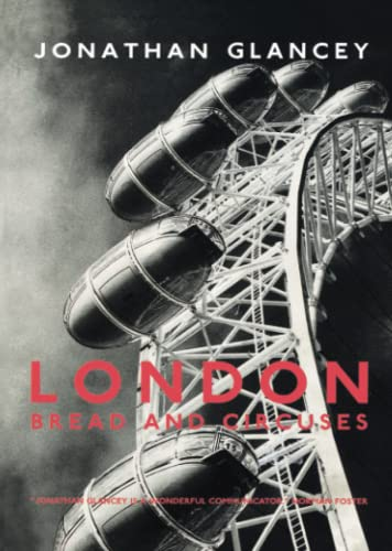 9781859844649: London: Bread and Circuses