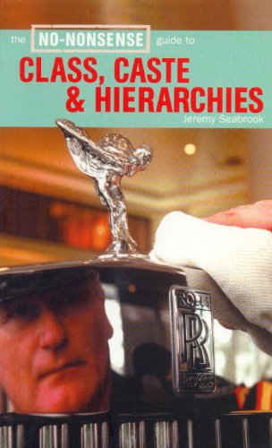 9781859844656: The No-Nonsense Guide to Class, Caste & Hierarchies (No Nonsense Guides (Verso))