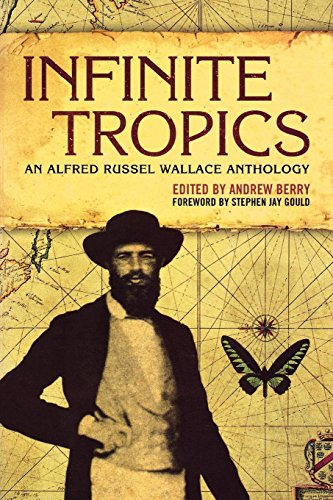 9781859844786: Infinite Tropics: An Alfred Russel Wallace Anthology