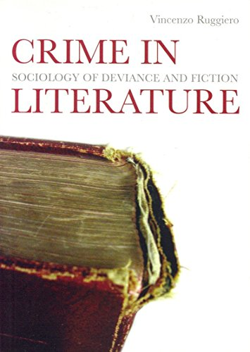 Crime in Literature: Sociology of Deviance and Fiction