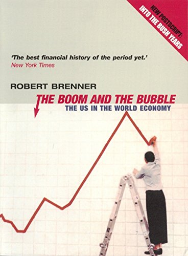 9781859844830: The Boom and the Bubble: The US in the World Economy