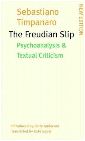 9781859844908: The Freudian Slip: Psychoanalysis & Textual Criticism