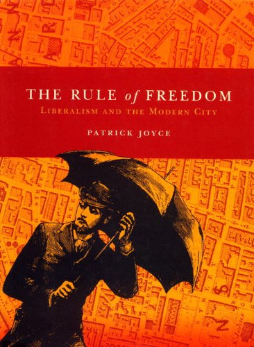 9781859845202: The Rule of Freedom: Liberalism and the Modern City