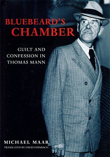 Bluebeard's Chamber: Guilt and Confession in Thomas: Michael Maar; Translator-David