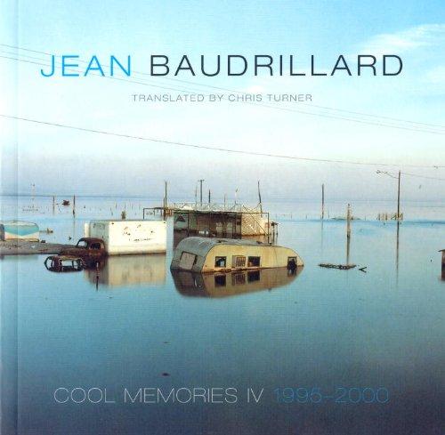 Cool memories IV : 1995-2000.: Baudrillard, Jean.