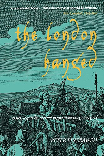 9781859845769: The London Hanged: Crime And Civil Society In The Eighteenth Century