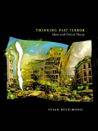 9781859845851: Thinking Past Terror: Islamism and Critical Theory on the Left