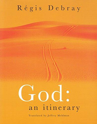 9781859845899: God: An Itinerary
