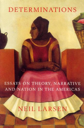 9781859846193: Determinations: Essays on Theory, Narrative and Nation in the Americas