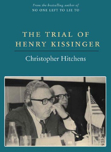 THE TRIAL OF HENRY KISSINGER [SIGNED]