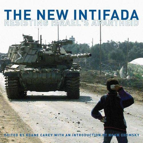 9781859846346: The New Intifada: Resisting Israel's Apartheid