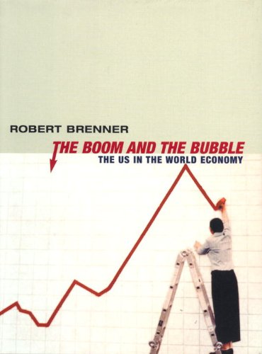 9781859846360: The Boom and the Bubble: The US in the World Economy