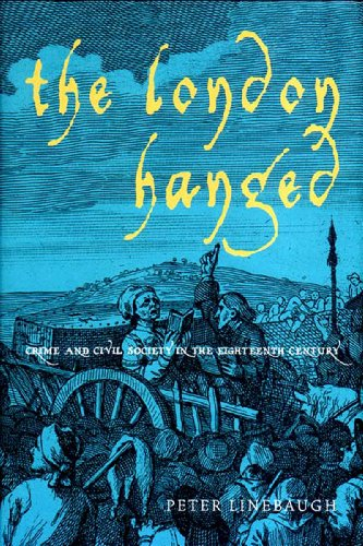 9781859846384: The London Hanged: Crime and Civil Society in the Eighteenth Century