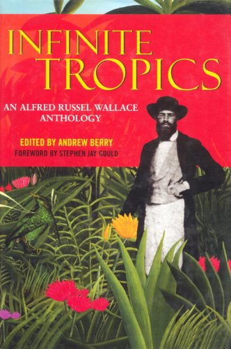 9781859846520: Infinite Tropics: An Alfred Russell Wallace Anthology