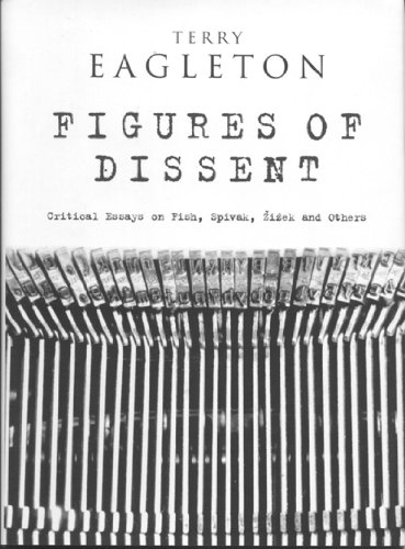 9781859846674: Figures of Dissent: Critical Essays on Fish, Spivak, Zizek and Others