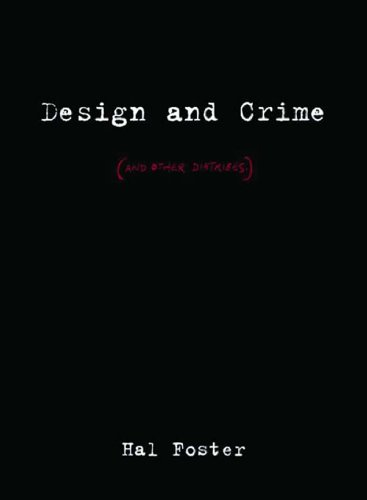 Design and Crime (And Other Diatribes)