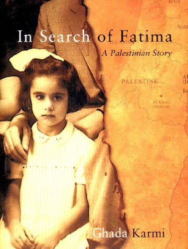IN SEARCH OF FATIMA. a Palestinian story.
