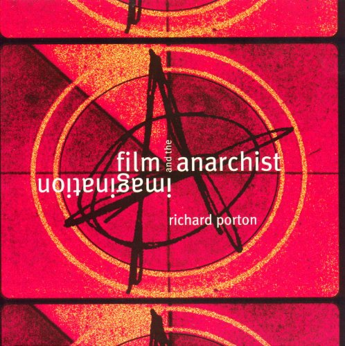9781859847022: Film and the Anarchist Imagination