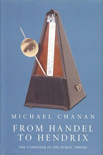 9781859847060: From Handel to Hendrix: The Composer in the Public Sphere