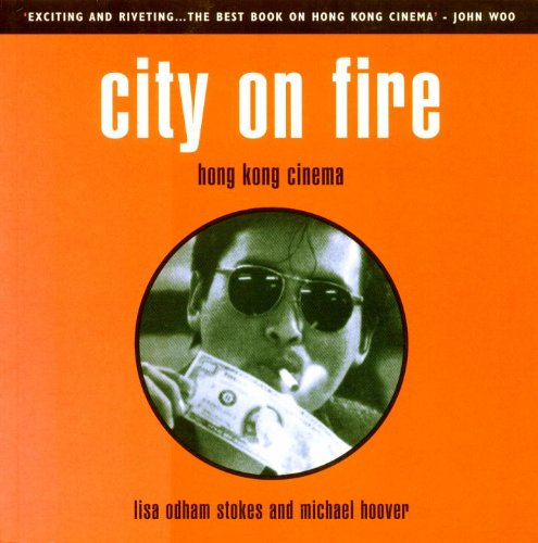 9781859847169: City on Fire: Hong Kong Cinema