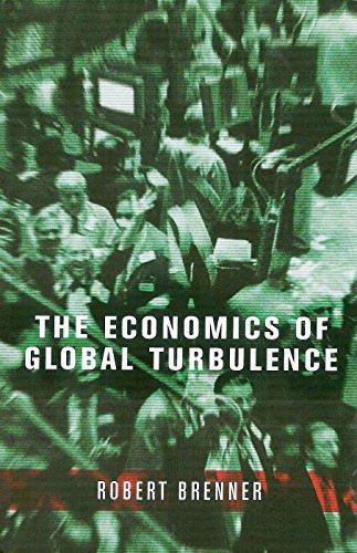 The Economics of Global Turbulence: Brenner, Robert