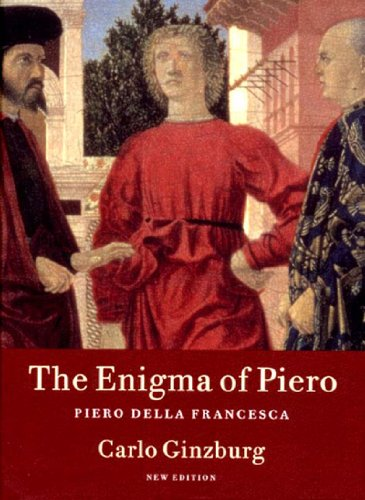The Enigma of Piero: Piero Della Francesca (9781859847312) by Carlo Ginzburg