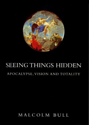 9781859847428: Seeing Things Hidden: Apocalypse, Vision and Totality