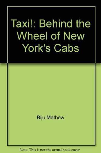 9781859847480: Taxi!: Behind the Wheel of New York's Cabs