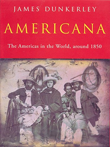 Americana: The Americas in the World Around 1850 (Or 'Seeing the Elephant' As the Theme for an Im...