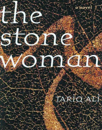 The stone woman : a novel.: Ali, Tariq.