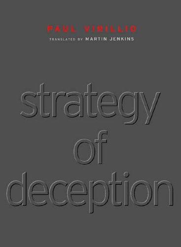 Strategy of deception.: Virilio, Paul.