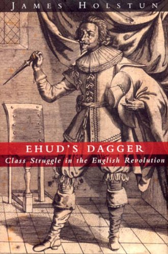 9781859847824: Ehud's Dagger: Class Struggle in the English Revolution