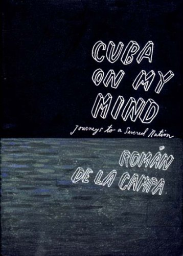 9781859847909: Cuba On My Mind: Journeys to a Severed Nation